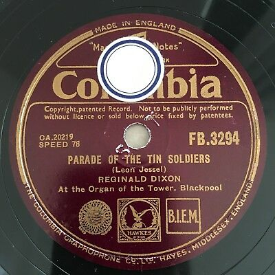 78rpm Reginald Dixon Parade Of Tin Soldiers / Teddy Bears Picnic Columbia FB3294