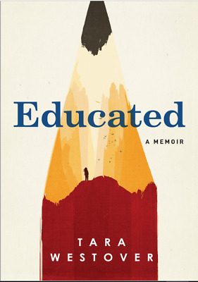 Educated: A Memoir 2018 by Tara Westover (**EB00KS&AUDI0B00K||EMAlLED**)