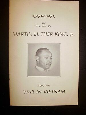 Speeches by Rev. Dr. Martin L. King Jr. About the War in View Nam