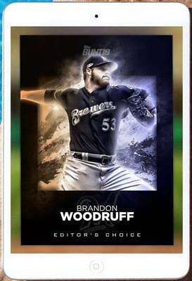 2018 EDITOR'S CHOICE BRANDON WOODRUFF Topps Bunt Digital Card
