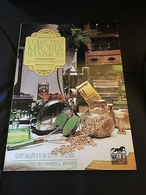 Price Guide to collectible Kitchen Appliances by Gary Miller and K. M. Mitchell