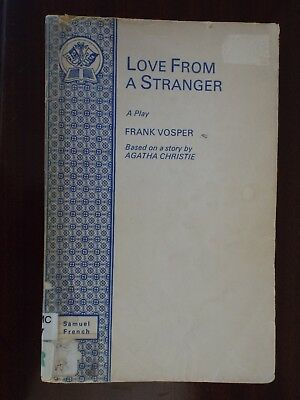 Love from a Stranger. Play script. By Frank Vosper based on an Agatha Christie.
