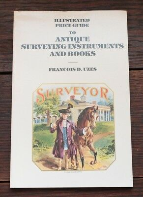 Illustrated Price Guide to Antique Surveying Instruments and Books-Uzes PB 1980