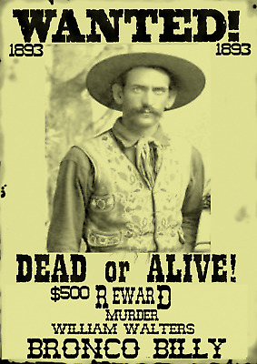 Old West Wanted Poster Bronco Bill Outlaw Ringo Doc Ok Reward Western Bank