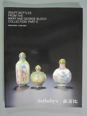 Sotheby 6/1/15 HK0576 Antique SNUFF BOTLLES Mary & George Bloch collection