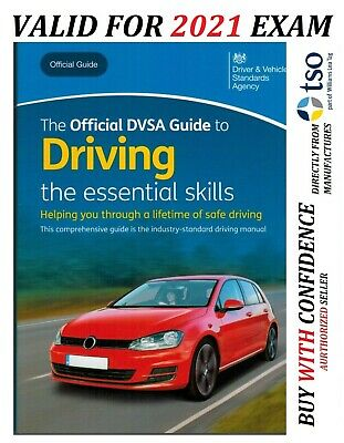 The Official Dvsa Guide To Driving (7Th Impression 2019): The Essential Skills E