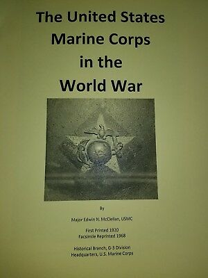 The United States Marine Corps in the World War Loaded with Details from the War