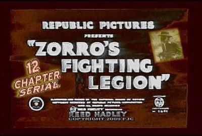 Zorro's Fighting Legion ~ 12 Chapter Cliffhanger Serial