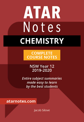 Chemistry Year 12 Notes (NEW SYLLABUS) HSC 2019-2020 HSC NSW