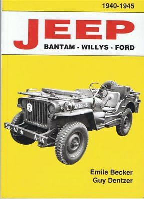 La bible ! JEEP EMILE BECKER 1940-1945 Jeep Willys Ford USA WW2 WWII militaria