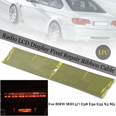 For BMW MID 5/7 E38-E39-E53 X5 M5 Radio LCD Display Pixel Repair Ribbon Cable AU