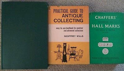 Practical Guide to Antique Collecting Geoffrey Wills, Bunt Chaffers Handbook to
