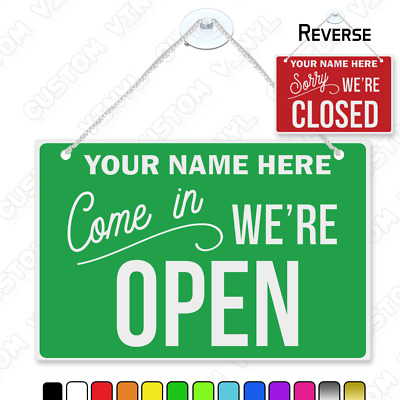 Come in were open sign CUSTOM SHOP NAME, hanging open closed sign custom colours