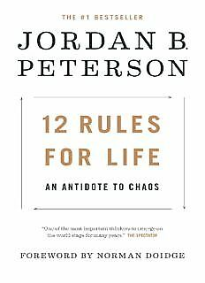 12 Rules for Life An Antidote for Chaos Ebook - Jordan B. Peterson  - 263 pages