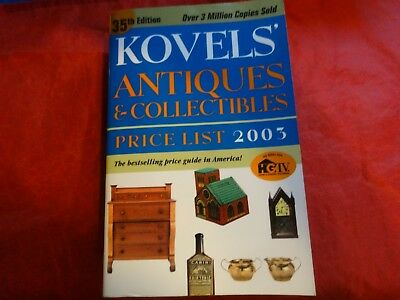 Kovels' Antiques and Collectibles Price List 2003 by Ralph M. Kovel and Terry PB