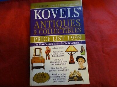 Kovels' Antiques and Collectibles Price List 1999 by Ralph M. Kovel and Terry PB