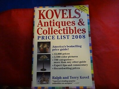Kovels' Antiques and Collectibles Price List 2008 by Ralph M. Kovel and Terry PB