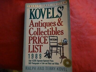 Kovels' Antiques and Collectibles Price List 1989 by Ralph M. Kovel and Terry PB