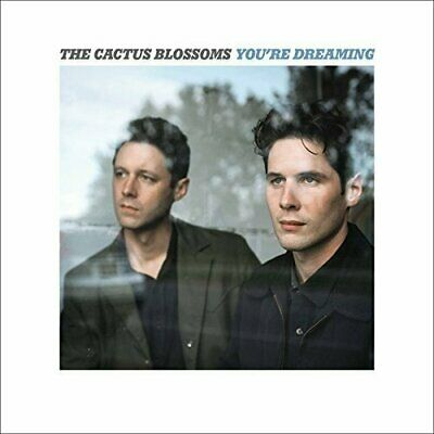 Cactus Blossoms You'Re Dreaming Vinyl LP NEW sealed