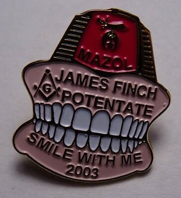 Shriners 2003 pin, James Finch Potentate, Mazol, smile with me