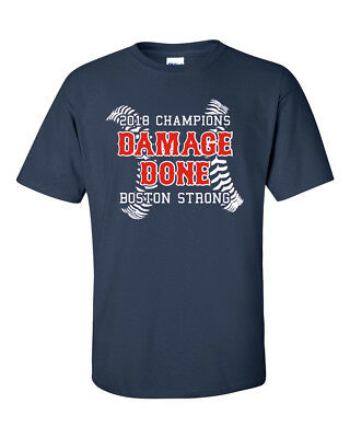 "Boston Red Sox ""Damage Done""  2018 World Series Champions Adult S-3XL"