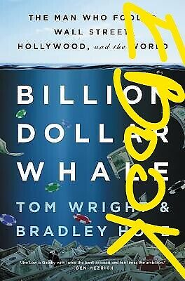 Billion Dollar Whale:The Man Who Fooled Wall Street,Hollywood and t [P-D-F]
