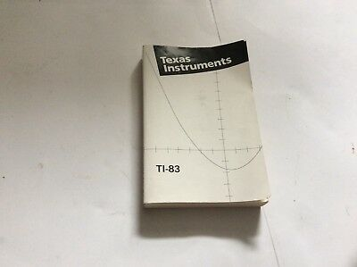 Texas Instruments Ti-83 Plus Graphing Calculator Manual Guidebook