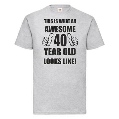 40th 40 Years Old fortieth Birthday Presents Mens Funny Awesome T-Shirt