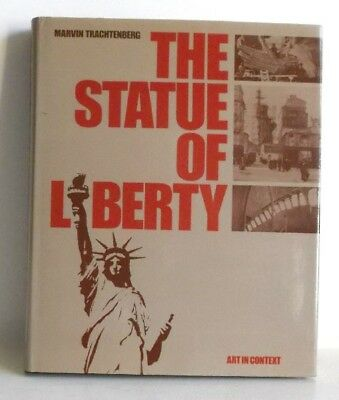 The Statue of Liberty. Art in Cotext. Trachtenberg, Marvin: