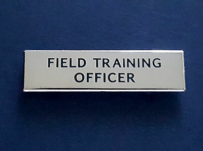 FIELD TRAINING OFFICER PIN.. Pin Back Attachment.