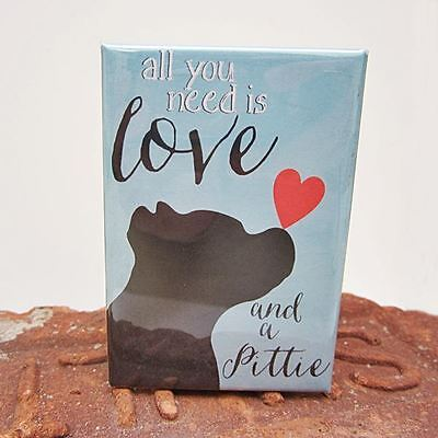 Love and a Pittie Heavy Duty Art Magnet - Free Shipping- Pit Bull Dog Pitbull