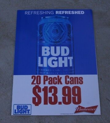 ca972b2390 Bud Light Budweiser Refreshing 20 Pack Cans Sale $13.99 Vinyl Sign 26x35