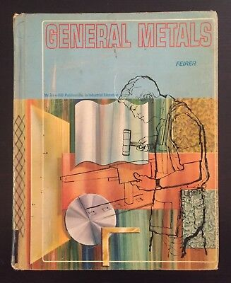 General Metals by John L. Feirer (1967, Hardcover)