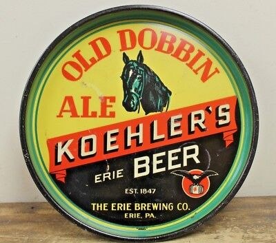 """Antique Pre-Pro """"koehler's"""" Old Dobbin Ale Beer Tray Erie Brewing Pa"""