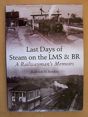 """last Days Of Steam On The Lms & Br."" Railway Trains Book."