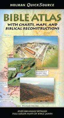 Holman QuickSource Bible Atlas: With Charts, Maps, and Biblical...