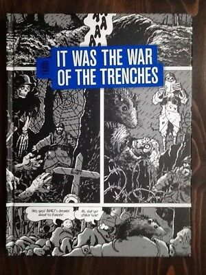 It Was The War Of The Trenches, Jacques Tardi, Fantagraphic Books 2014.
