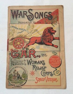 """Civil War Song Book """"War Songs"""" by Woolson Spice Co G.A.R. Women's Relief Corp"""