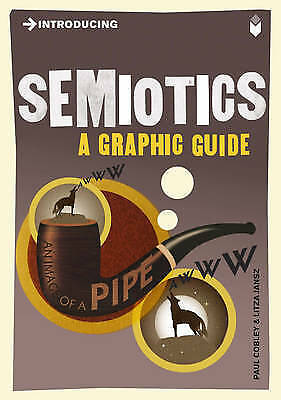 INTRODUCING SEMIOTICS: A GRAPHIC GUIDE by PAUL COBLEY, PAPERBACK - NEW