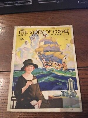 """Rare 1925 Maxwell House """"The Story Of Coffee"""" Booklet"""