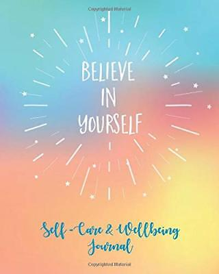 Self-Care & Wellbeing Journal: Believ by Pomegranate Journals New Paperback Book