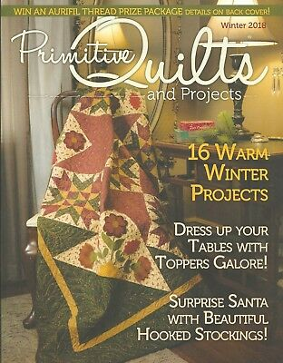 """{PRIMITIVE QUILTS and PROJECTS MAGAZINE} ~ """"WINTER ISSUE 2018"""""""