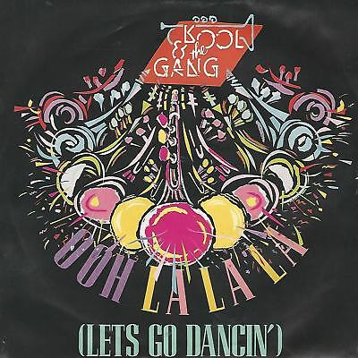 "KOOL & THE GANG"" OOH LA LA LA (Lets go Dancin') / STAND UP AND SIGN"" 7"" UK PRESS"