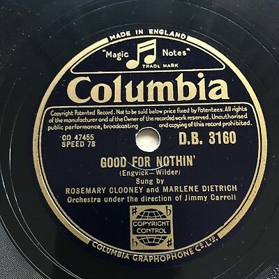 Dietrich & Clooney Good For Nothin' / Too Old To Cut The Mustard Columbia DB3160