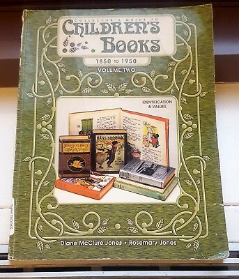 1999 Collector's Guide to Children's books 1850-1950 volume 2 by Jones