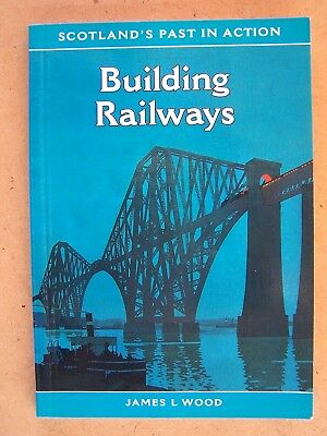 """scotland's Past In Action. Building Railways"" Book"