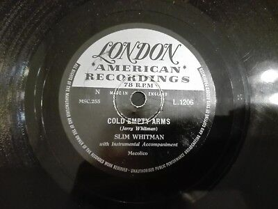 Slim Whiteman Cold Empty Arms /My heart is broken in three London American L1206