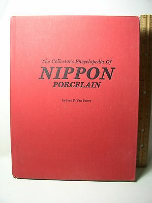 The Collector's Encyclopedia of Nippon Porcelain by Joan F Van Patten 1979