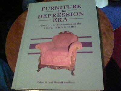 Furniture of the Depression Era by Robert W and Harriet Swedberg 1992 s10