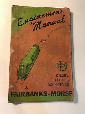 1952 ENGINEMEN'S MANUAL FOR OPERATING DIESEL ELECTRIC LOCOMOTIVES by FAIRBANKS